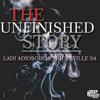 Ladi Adiosoul & Houseville SA - Unfinished Story