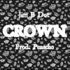 Crown (Prod. Penacho)