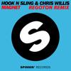 Hook N Sling & Chris Willis - Magnet (Regoton Remix) *FREE DOWNLOAD*