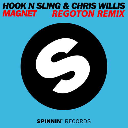 Hook N Sling & Chris Willis - Magnet (Regoton Remix) *FREE DOWNLOAD*