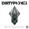 Dirtyphonics - Power Now (Feat. Matt Rose)