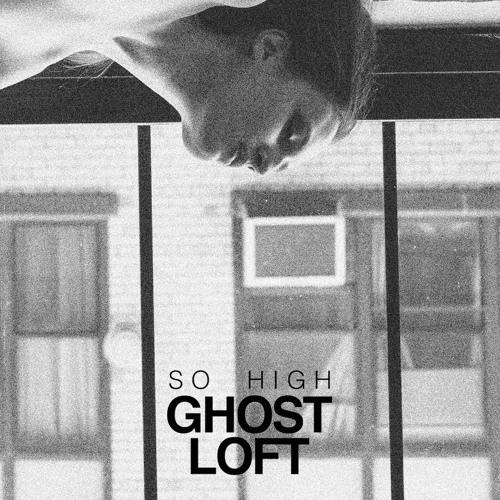 Ghost Loft Original Songs