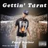 Pupp Barber - Gettin Turnt (Killinit Prod.) Explicit