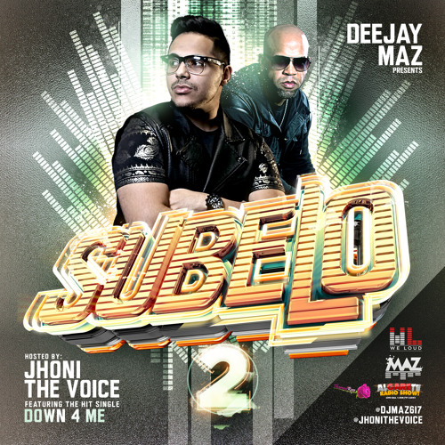 SUBELO 2 MIXTAPE- DEEJAY MAZ FT. JHONI THE VOICE