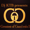 10) I don't love her-Gucci Mane (GOG mix by Dj KTB)