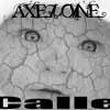 Axelone - T.Y.A (Calle)
