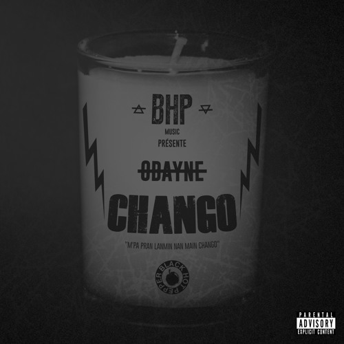 """CHANGO"" - OBAYNE ( Bhp Music)"