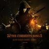 The Comments Song 5 ( KLTH Dance Remix )part 2