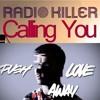 A - Trak&PeaceTreaty&Radio Killer&SceneKings&Andrew Wyatt - Push Push Calling You (Iron L Mashup)