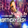 Birthday Bash - Yo Yo Honey Sing *Full Song*