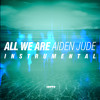 All We Are (Instrumental)
