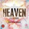 Heaven ft. Gemini - E.L & C-Real