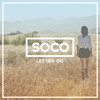 Passenger - Let Her Go (Soco Remix)(Feat. Jasmine Thompson)