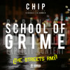 Chip - School Of Grime Remix (The Streets) Feat. D Double E & Jammer