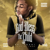 God Bless The Child ft. Yakki [Prod by TM88]