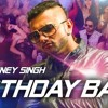 Birthday Bash | Yo Yo Honey Singh (2015)