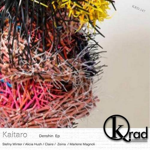 [KRD147] Kaitaro - Denshin EP [Krad Records]