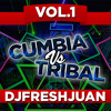 Cumbia Vs Tribal 2015 Mix Vol. ( DjFreshJuan )