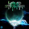 Liquid Stranger - Anomaly 'The Collection' Mix