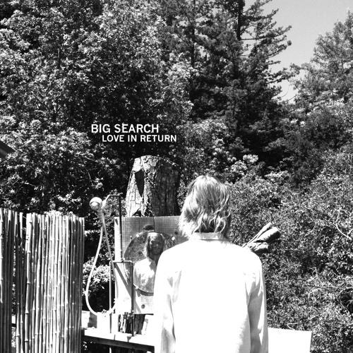 """Big Search """"Love In Return"""""""