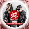 Jack & Lewis - Dont Drop That Thun Thun (Bootleg)