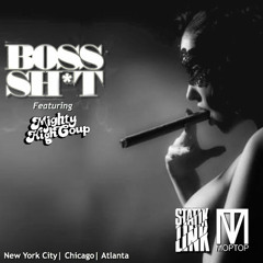Statik Link ✖ Mop Top - Boss Shit Ft. Mighty High Coup