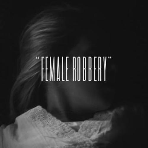 Female Robbery - The Neighborhood