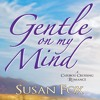 Gentle On My Mind by Susan Fox, Narrated by Kate Udall