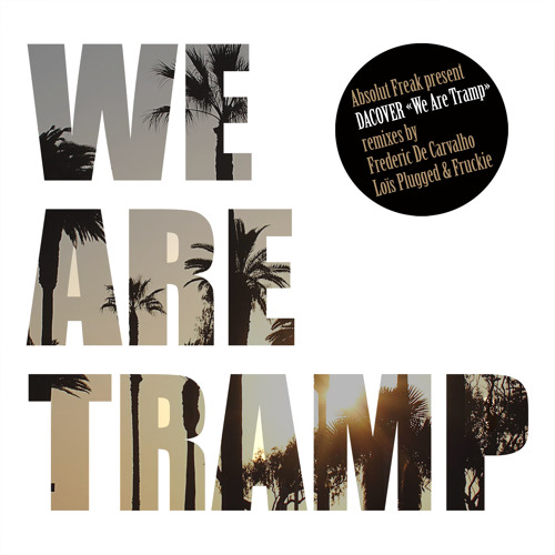 We Are Tramp / Absolut Freak Records {AF29} / Single preview
