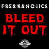Bleed It Out - Linking Park(FreaKaholics Bootleg) [Free Wav Download]