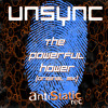 UnSync - The Powerful Hower (Original Mix)