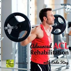 PE034 Advanced ACL Rehab With Enda King