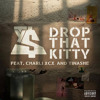 Ty Dolla $ign ~ Drop That Kitty (Feat. Charli XCX & Tinashe)
