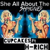 YUNG CUPCAKES ft. H-RICH - She All About The Shmoney