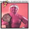 Real American (Hulk Hogan's Theme) (ROBO-HOGAN REMIX)