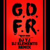 Flo Rida - GDFR Ft. Sage the Gemeni & Lookas (DJ TJ X DJ ELEMENTS REMIX)
