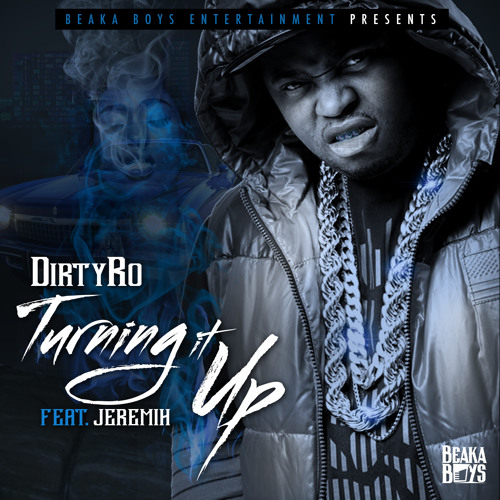 Turning it up feat. Jeremih