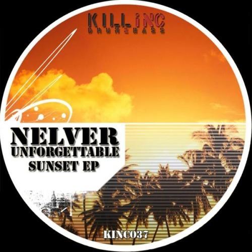Nelver - Unforgettable sunset [Kill Inc drum & bass] (USA)