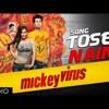 Tose Naina Jabse Mile (Mickey Virus)By Dhruv