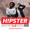 HIPSTER MIXTAPE 5 Mixed By GIO BROWN. Hosted By TheDvrksideMC  WWW.HIPSTERPARTIES.COM