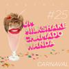 #25 - Carnaval, Alegorias e os Melhores Memes da Avenida