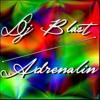 Dj Blast - Adrenalin (Original Mix)[FREE DOWNLOAD]