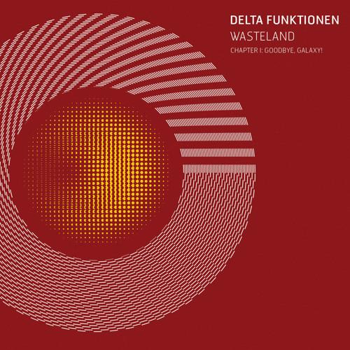 RAM-X-03 - Delta Funktionen - Wasteland - Chapter I: Goodbye, Galaxy!