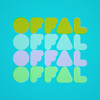 Offal (1999-2014) [Available Now]