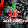 Evolve Rap ( Crush! Crumble! Stomp! ) f. NuyoRiquena