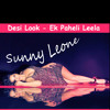 Desi Look - Ek Paheli Leela Movie Song - Sunny Leone - Kanika Kapoor