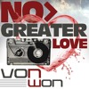 Von Won - No Greater Love