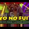 Yo No Fui - Mario Hart Ft. Pancho Rodríguez Y David Zegarra