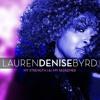 My Strength & My Redeemer   Lauren Denise Byrd   © 2015  Minstr'el Music Group