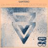Santero - Oh My Gosh